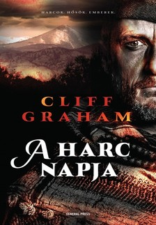 Cliff Graham - A harc napja [eKönyv: epub, mobi]