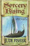 Jude Fisher - Sorcery Rising [antikvár]