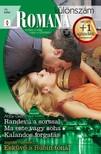 Jennifer Hayward Abby Green, - Romana különszám 75. kötet (Randevú a sorssal, Ma este vagy soha, Kalandos forgatás, Esküvő a Rubin-tónál) [eKönyv: epub, mobi]