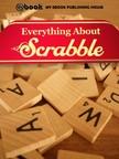 House My Ebook Publishing - Everything About Scrabble [eKönyv: epub, mobi]