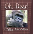 Lincoln Peggy - Oh,  Dear [eKönyv: epub,  mobi]