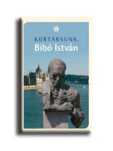 Márton László (szerk.) - Kortársunk, Bibó István