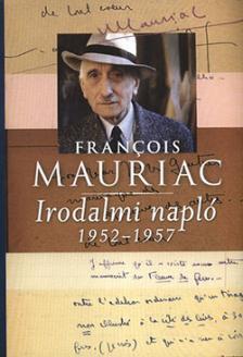 Mauriac - Irodalmi napló - 1952-1957