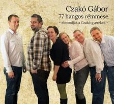 Czakó Gábor - 77 hangos rémmese - Hangoskönyv -