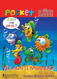 TÖRÖK ÁGNES (SZERK.) - Víz alatti kalandok-PocketLÜK füzet