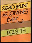 Szabó Bálint - Az ötvenes évek [antikvár]