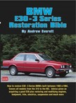 Everett Andrew - BMW E30 - 3 Series Restoration Guide [eKönyv: epub,  mobi]