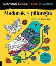 - Madarak és pillangók - ragyogó színek, segítő számok ###
