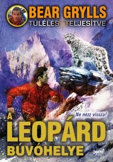 Bear Grylls - A leopárd búvóhelye [eKönyv: epub, mobi]