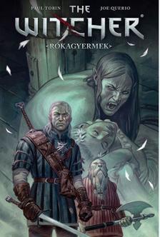 Paul Tobin, Joe Querio - The Witcher/Vaják: Rókagyermek (képregény)