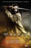 Joan D. Vinge - 47 Ronin [eKönyv: epub, mobi]