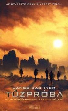 James Dashner - TűzpróbaAz Útvesztő-trilógia második kötete