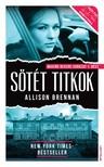 Allison Brennan - Sötét titkok [eKönyv: epub, mobi]<!--span style='font-size:10px;'>(G)</span-->