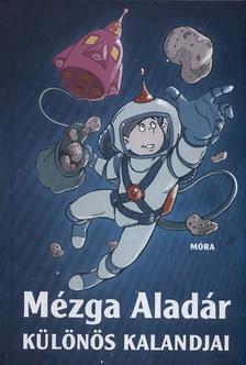 Rigó Béla - Mézga Aladár különös kalandjai (2.kiadás)