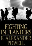 Powell E. Alexander - Fighting in Flanders [eKönyv: epub,  mobi]