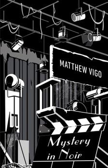 Matthew Vigo - Mystery in Noir [eKönyv: epub, mobi]