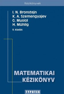 Mühlig - Szemengyajev Bronstejn - Musiol - - Matematikai kézikönyv [eKönyv: pdf]