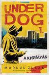 Markus Zusak - A kispályás - Underdog<!--span style='font-size:10px;'>(G)</span-->