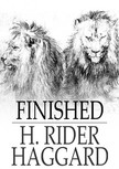 HAGGARD, H. RIDER - Finished [eKönyv: epub,  mobi]