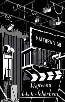 Matthew Vigo - Rejtveny fekete-fehérben [eKönyv: epub, mobi]