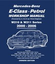 Lund Gordon - Mercedes E Class Petrol Workshop Manual W210 & W211 Series [eKönyv: epub,  mobi]