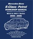 Lund Gordon - Mercedes E Class Petrol Workshop Manual W210 & W211 Series [eKönyv: epub, mobi]