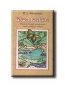 STEVENSON,R.L. - GYERMEKKERT * VIKTÓRIA KORABELI GYEREKVERSEK