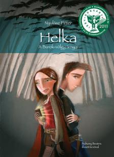 NYULÁSZ PÉTER - Helka - A Burok-völgy árnyai (7. kiadás)
