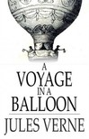 Jules Verne - A Voyage in a Balloon [eKönyv: epub,  mobi]