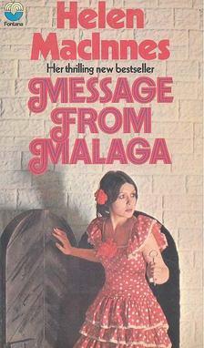 MacInnes, Helen - Message from Málaga [antikvár]
