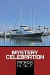 Huckle Patricia - Mystery Celebration [eKönyv: epub,  mobi]