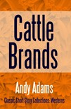 Adams Andy - Cattle Brands [eKönyv: epub,  mobi]