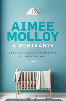 Aimee Molloy - A mintaanya