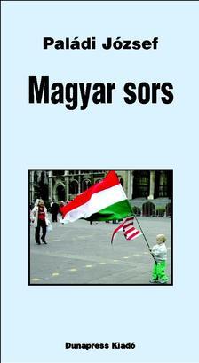 Paládi József - Magyar sors