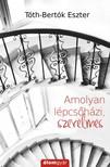 Tóth-Bertók Eszter - Amolyan lépcsőházi,  szerelmes [eKönyv: epub,  mobi]