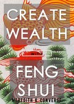 Converse Meredith K. - Create Wealth: With Feng Shui [eKönyv: epub,  mobi]