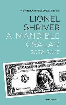 Lionel Shriver - A Mandible család