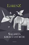 Konrad Lorenz - Salamon király gyűrűje [eKönyv: epub, mobi]<!--span style='font-size:10px;'>(G)</span-->