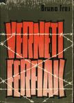 Frei, Bruno - Verneti férfiak [antikvár]