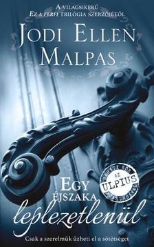 Jodi Ellen Malpas - Egy éjszaka leplezetlenül