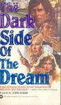 STARR, JOHN - The Dark Side of the Dream [antikvár]