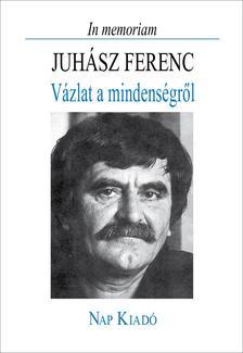 - In memoriam Juhász Ferenc