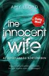 Amy Lloyd - The Innocent Wife - Az ártatlanság börtönében<!--span style='font-size:10px;'>(G)</span-->