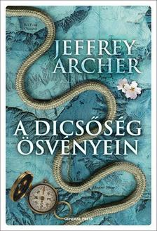 Jeffrey Archer - A dicsőség ösvényein