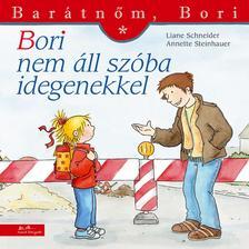 Liane Schneider - Annette Steinhauer - Bori nem áll szóba idegenekkel - Barátnőm, Bori