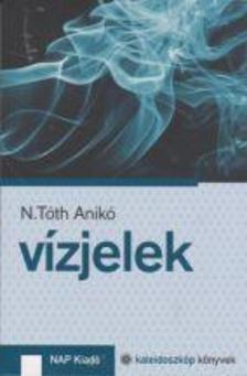 N. Tóth Anikó - Vízjelek