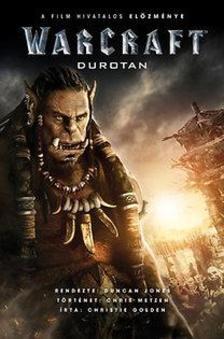 GOLDEN, CHRISTIE - Warcraft - Durotan