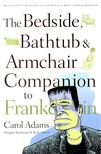 ADAMS, CAROL - The Bedside,  Bathtub & Armchair Companion to Frankenstein [antikvár]