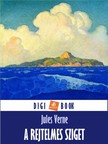Jules Verne - A rejtelmes sziget [eKönyv: epub, mobi]<!--span style='font-size:10px;'>(G)</span-->