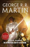 George R. R. Martin - Hamiskártyások - Wild Cards 18. [eKönyv: epub, mobi]<!--span style='font-size:10px;'>(G)</span-->